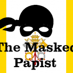 The Masked papist